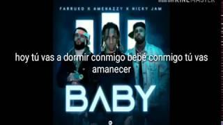 Amenazzy X Nicky Jam X Farruko - BABY ( Letra Oficial )