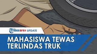 Kronologi Mahasiswa di Kupang Tewas Terlindas Truk Tronton, Polisi Buru Sopir yang Kabur