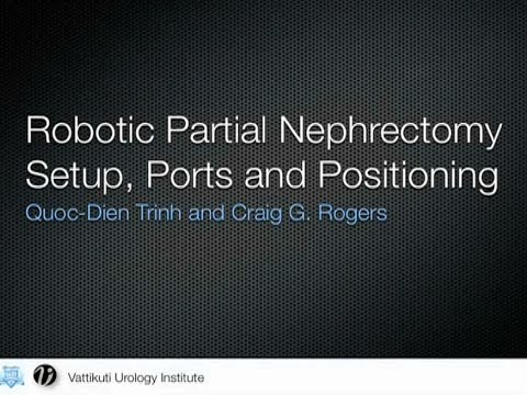 Techniques of Robotic Assisted Partial Nephrectomy
