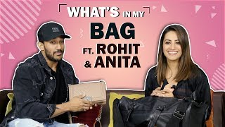 What's In My Bag Ft. Anita Hassanandani Reddy & Rohit Reddy (Swapped) | Bag Secrets Revealed