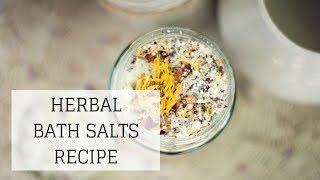 Herbal Bath Salts Recipe | Bumblebee Apothecary