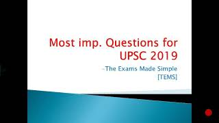 Most Important Questions for UPSC 2019 - Part 5