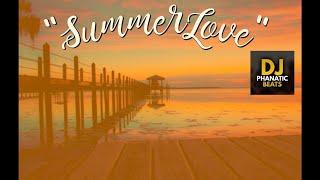 """Hip Hop  Beat """"Summer Love"""" Prod By DJPHANATICBEATS.COM"""