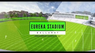 Eureka Stadium Progress Update Video 11