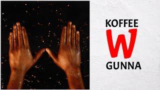 Koffee   W Ft. Gunna (Audio)