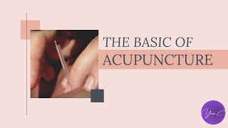 THE BASIC OF ACUPUNCTURE ✨ HEALTH TOOLS #9