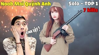 ĐIỀU GÌ ĐÃ KHIẾN Noob Mai Quỳnh Anh SOLO TOP 1 7 Kills? | CrisDevilGamer HƯỚNG DẪN NOOB CHƠI GAME