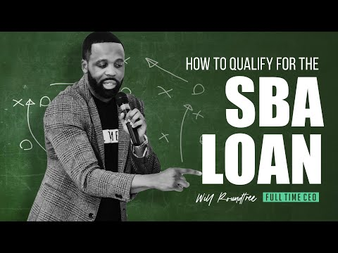 How To Qualify For The SBA Loan