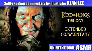 Alan Lee LOTR Trilogy Extended Commentary  Unintentional ASMR