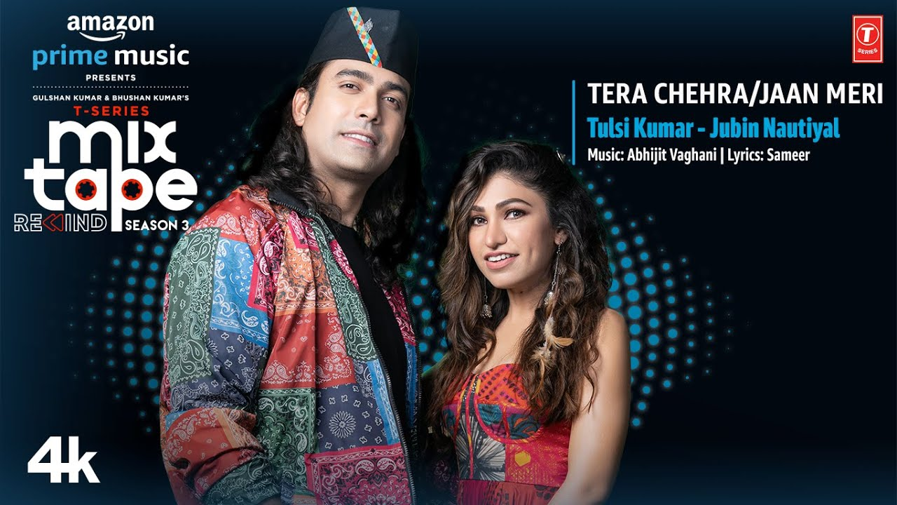 Tera Chehra/Jaan Meri★Ep- 1|Tulsi/Jubin|T-Series MixtapeRewindSeason 3|Abhijit V lAhmed K |Bhushan K| Tulsi Kumar & Jubin Nautiyal Lyrics