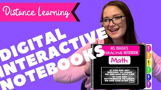 USING DIGITAL INTERACTIVE NOTEBOOKS FOR DISTANCE LEARNING