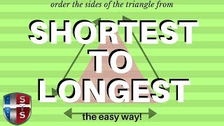 How To Order The Sides Of A Triangle From Longest To Shortest Given The Measure Of The Angles