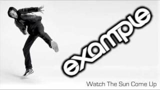 Example - 'Watch The Sun Come Up' (Extended Mix)