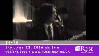 54•40: Unplugged - Rose Theatre Brampton 15/16