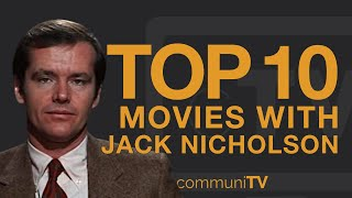 Top 10 Jack Nicholson Movies