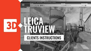 LEICA TRUVIEW – industrial example