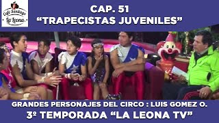 LALEONA TV CAP- 52 - 3° TEMPORADA - 2016