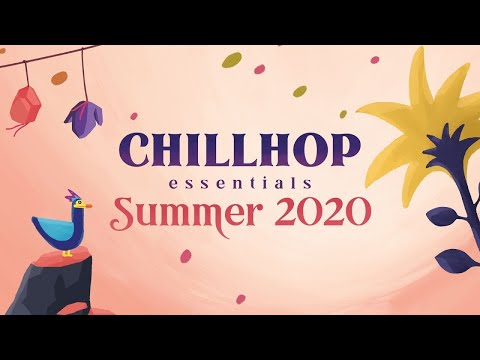 ☀️ Chillhop Essentials – Summer 2020・chill & groovy beats