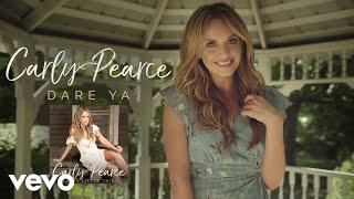 Carly Pearce - Dare Ya (Static Version)