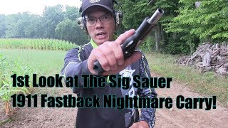 1st Look at The Sig Sauer 1911 Fastback Nightmare Carry 45ACP