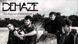Dehaze - Six Degrees of Seperation