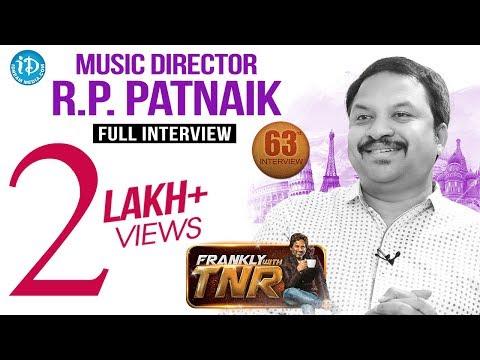 Music Director RP Patnaik Exclusive Interview | FranklyWithTNR #63 | TalkingMoviesWithiDream #329