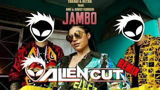 Takagi & Ketra Feat. Omi & Giusy Ferreri   Jambo (Alien Cut Remix)