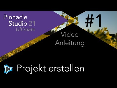 Projekt erstellen in Pinnacle Studio 21 Video Tutorial Deutsch #1
