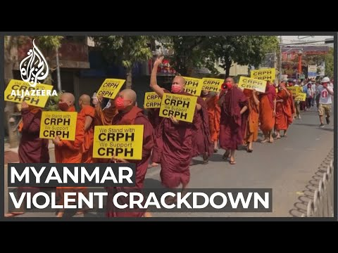 Myanmar ramps up violent crackdown on anti-coup protesters