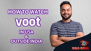 How to watch Voot in USA [Easy way]. Watch Bigg Boss 14 from Anywhere!