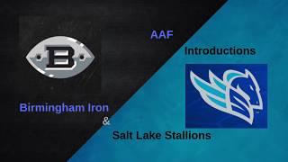 AAF Introductions:Birmingham Iron And Salt Lake Stallions