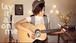 Lay It All On Me - Rudimental ft. Ed Sheeran Cover
