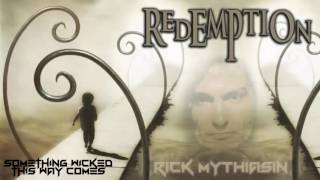 Redemption · Something Wicked This Way Comes
