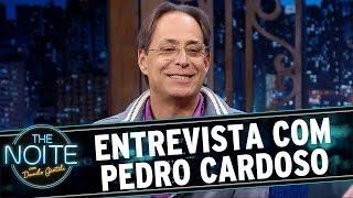 The Noite (16/06/16) - Entrevista com Pedro Cardoso