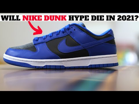 WILL THE NIKE DUNK HYPE DIE IN 2021?