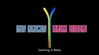 Dan Deacon - Learning To Relax (Official Audio)