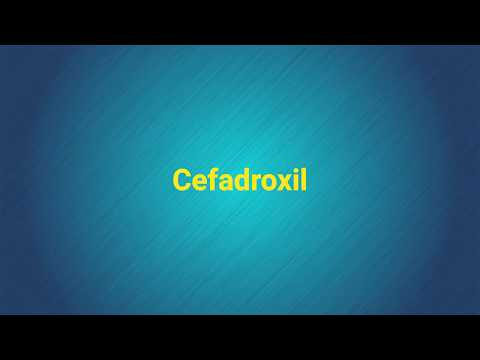 Video Cefadrolxil