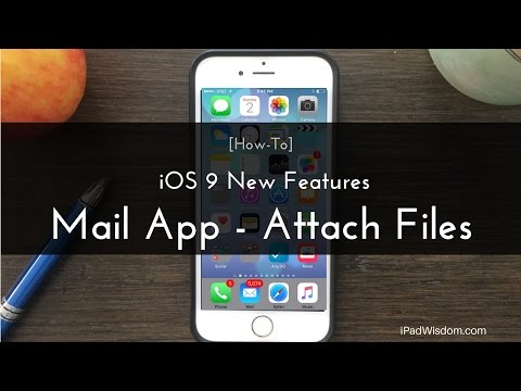 iOS 9 New Feature – How to Attach File in Mail App – iPhone Quick Tip