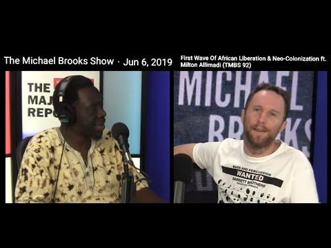 Media Demonization, Neo-Colonialism & Corporate Exploitation In Africa Ft.Milton Allimadi/ Michael