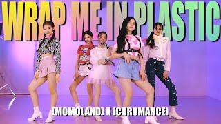 모모랜드(MOMOLAND) X 크로망스(CHROMANCE) Wrap Me In Plastic DANCE COVERㅣPREMIUM DANCE STUDIO