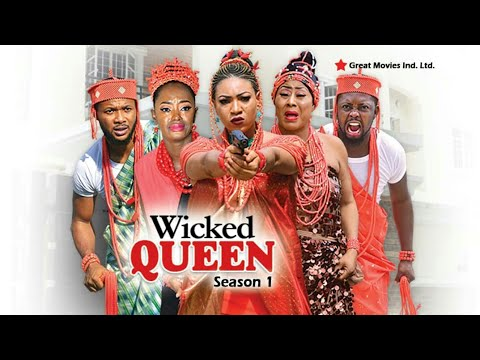 Wicked Queen Season  1 - (New Movie ) 2018 Latest Nigerian Nollywood Movies