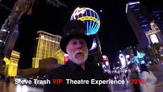 Steve Trash Vip Theatre Experience 2018