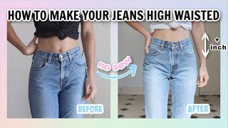 HOW TO MAKE YOUR JEANS HIGH WAISTED (NO SEW) - Lucette