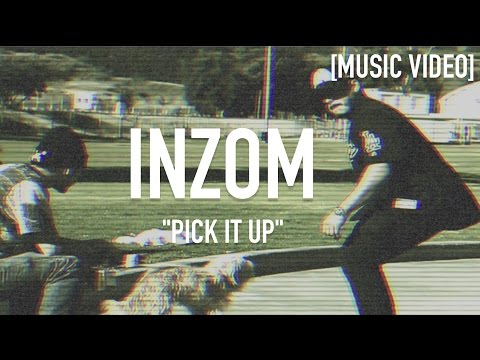 Inzom - Pick It Up ( Dir. By Dstructive Filmz ) [ Music Video ] | Editor's Cut