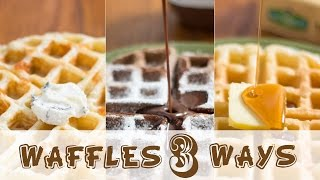 Buttermilk Waffles Three Ways