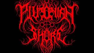 Plutonian Shore - Behold The Great Arcanum