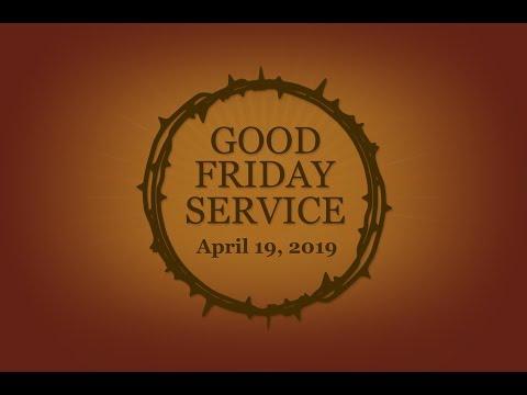 Good Friday Service - 2019