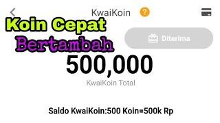 Trick Mendapatkan Koin Banyak Di Aplikasi Kwai Go