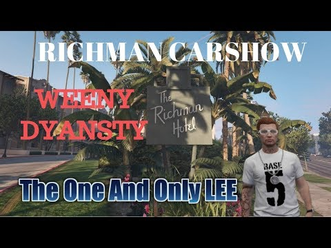 GTA 5  RICHMAN CAR SHOW COME JOIN US-- OPEN LOBBY BRING YOUR(WEENY DYANSTY )
