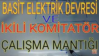 Basit elektrik devresi, adi anahtar ve komitetör anahtar mantığı